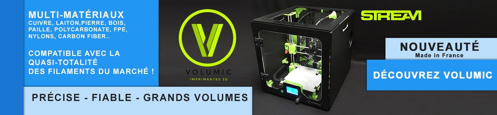 Imprimante 3D Volumic fabriquée en France,multi matériaux